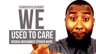 We Used To Care -  Powerful Islamic Spoken Word - Boona