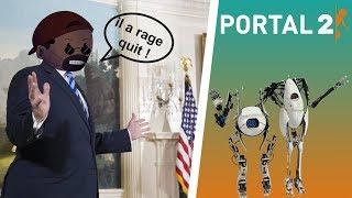 PORTAL 2 - JE RAGE QUIT