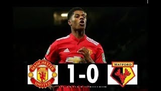 Manchester United Vs Watford 1 - 0 Premier League 13.05.2018