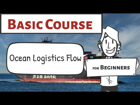 Logistics Flow by Sea Shipment. You will clearly understand