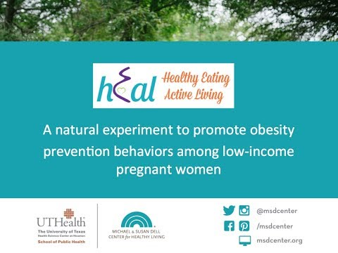 HEAL – A natural experiment to promote obesity prevention behaviors among low incom