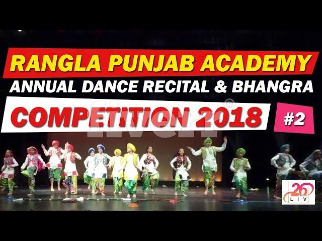Rangla Punjab Academy Annual Dance Recital & Bhangra Competition 2018
