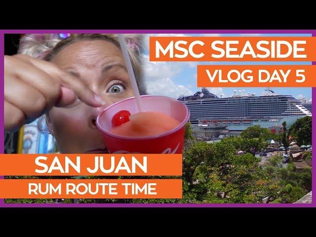 MSC Seaside | Yacht Club & Rum Route Exploring in San Juan | MSC Cruises Vlog Day 05