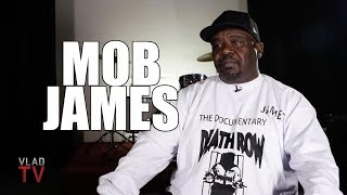 Mob James: Suge Would Have a Bad Day and Slap Someone at Death Row (Part 11)