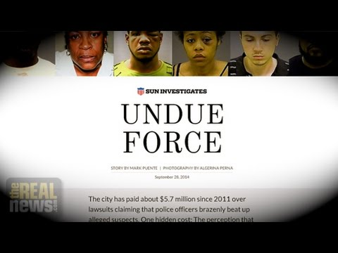 """""""Undue Force"""" and Police Brutality in Baltimore"""
