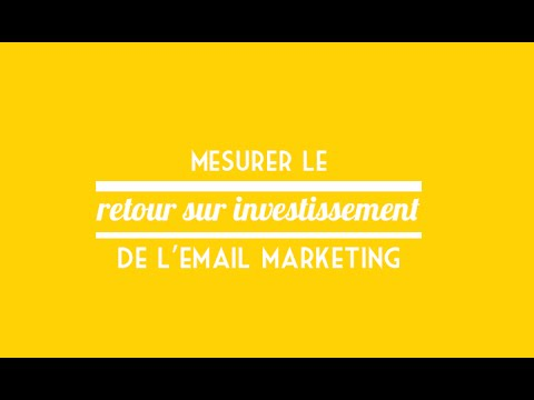 Mesurer le R.O.I de l'emailing marketing