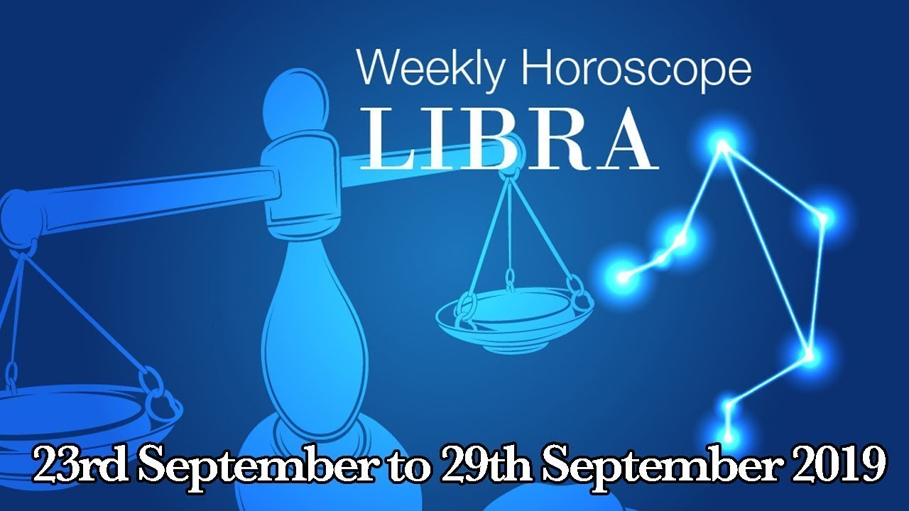libra october 29 2019 weekly horoscope by marie moore