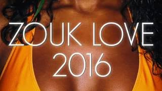#1 ZOUK LOVE MGX 2016 FT. DJ MASTER MIX (LIMITED EDITION)