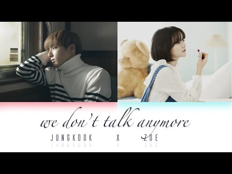 [DUET] we don't talk anymore - Jungkook x Zoe