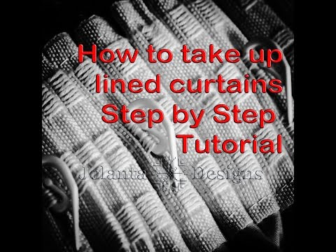 How to Take up Lined Curtains. Step by Step Tutorial.