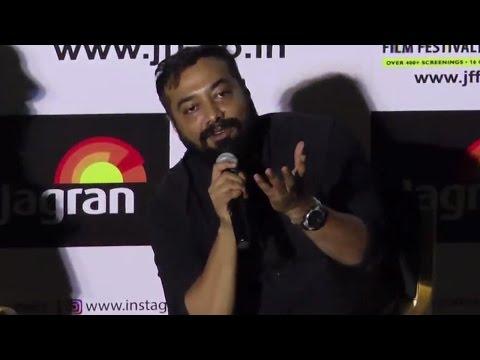 UNCUT - Anurag Kashyap At '7th Jagran Film Festival 2016'