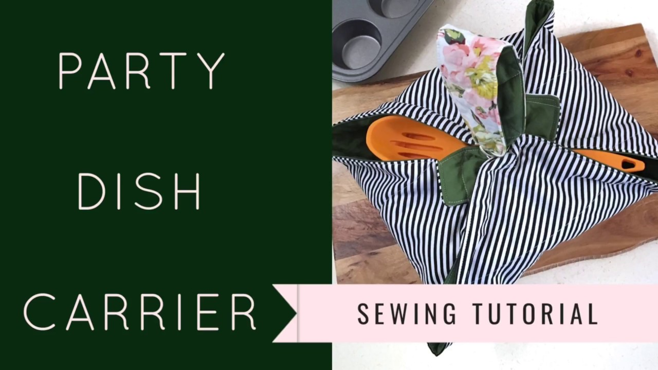 Beginner Sewing Tutorial - Casserole/Pie Carrier (GREAT for holiday gifts)