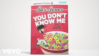 jax jones you don t know me ft raye