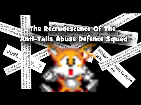 The Recrudescence Of The Anti-Tails Abuse Defence Squad