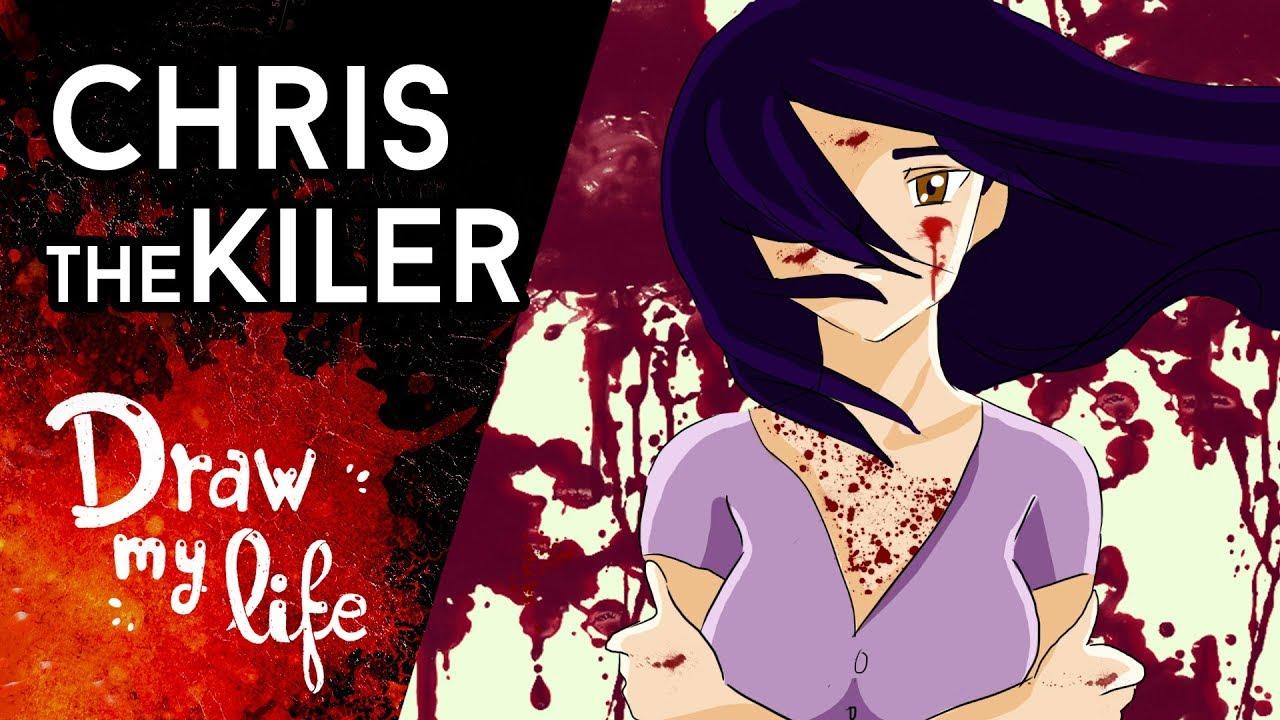 CHRIS THE KILLER