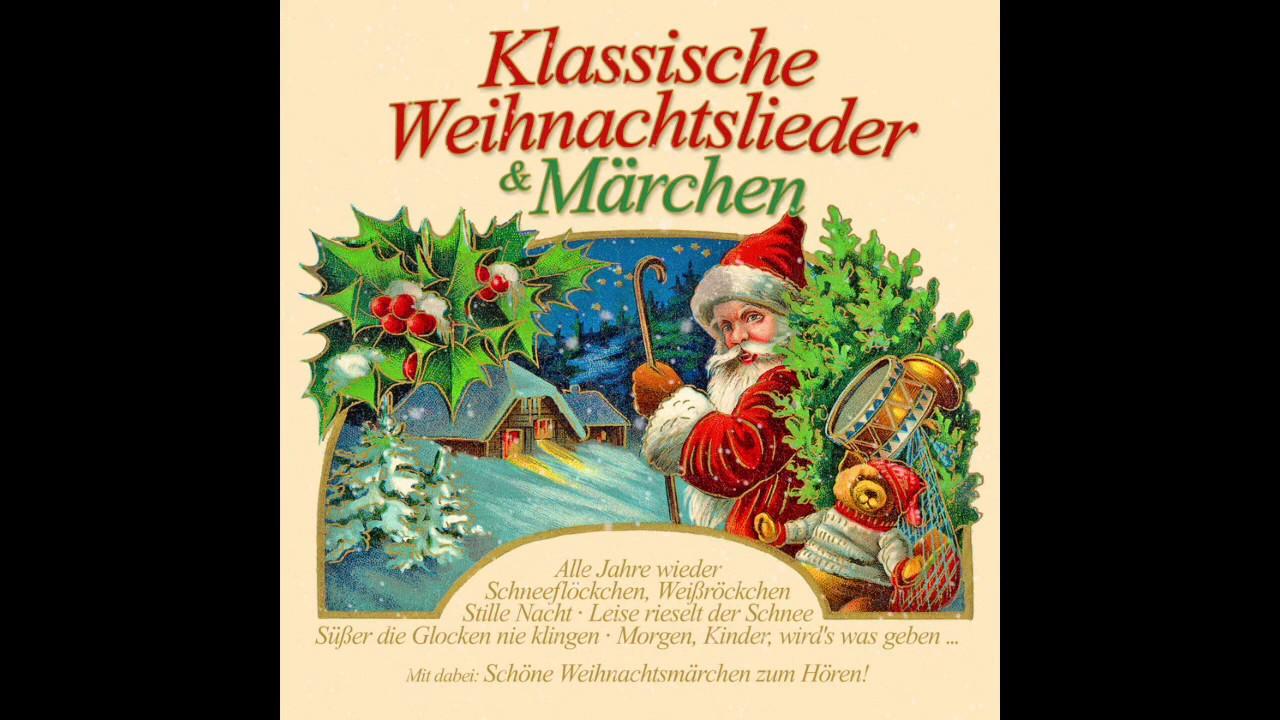 Klassische Weihnachtslieder Für Kinder.The Most Beautiful Christmas Carols And Fairy Tales