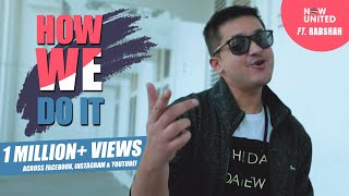 How We Do It | Now United ft. Badshah | Knox Artiste Cover