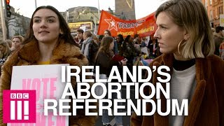 The Fight For Women's Bodies: Ireland's Historic Abortion Referendum