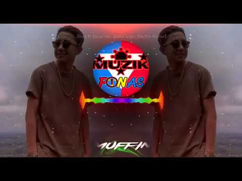 JRoa ft. Bosx1ne - Baliw Sayo (Muffin Remix)