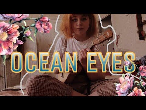 OCEAN EYES - BILLIE EILISH || COVER