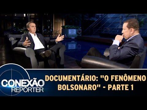 Documentário: O Fenômeno Bolsonaro - Parte 1 | Conexão Repórter (21/05/17)