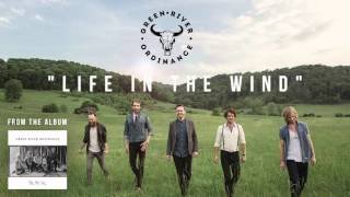 Green River Ordinance - Life In The Wind (Official Audio)