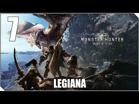 MONSTER HUNTER WORLD | PC | CAP 7 | A dominar los cielos - LEGIANA!