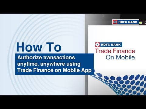 Introducing Trade finance on Mobile App - Now Authorize transactions, anytime anywhere!