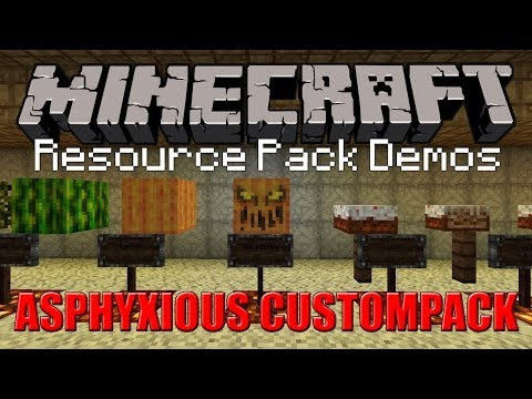 ASPHYXIOUS CUSTOMPACK | Minecraft Resource Pack (13w47e)