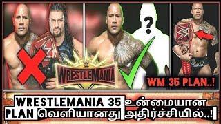 WrestleMania 35 உன்மையான PLAN வெளியானது அதிர்ச்சியில்..!/World Wrestling Tamil
