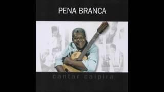 Baixar Pena Branca - Cantar Caipira [2008] (Álbum Completo)