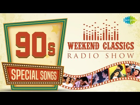 Weekend Classic Radio Show | 90's Special | HD Songs