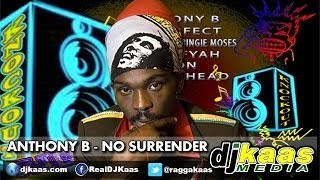 Anthony B - No Surrender (July 2014) Knockout Riddim - Isha Bingi Records | Reggae | Dancehall