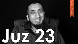 Don't Rush to Judgment [Juz 23] - Nouman Ali Khan - Quran Weekly