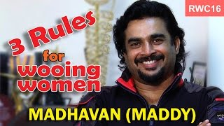 3 rules for wooing women - Madhavan (Maddy) at the RWC16