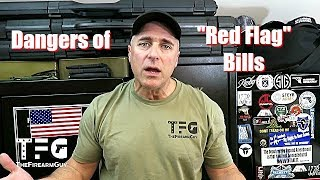 """Red Flag"" Bills are Dangerous to Gun Owners - TheFireArmGuy"