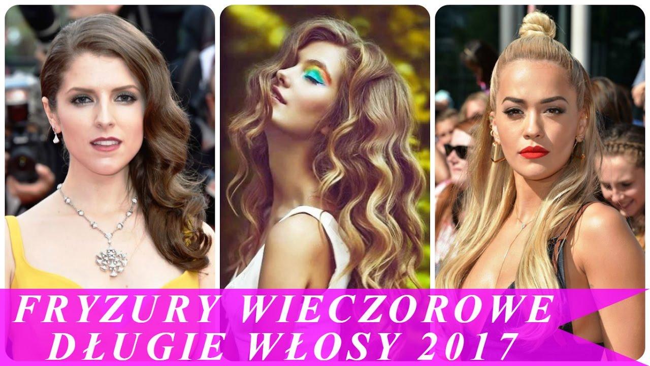 Fryzury Wieczorowe Długie Włosy 2017