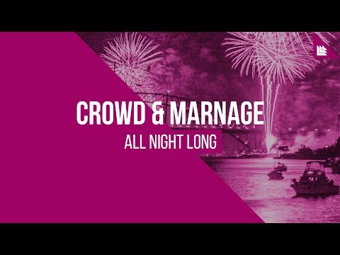 Crowd & Marnage - All Night Long [FREE DOWNLOAD]