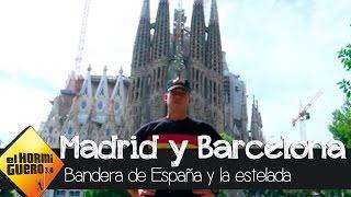 ¿Qué pasaría si en Barcelona fueras con la bandera de España y en Madrid con la estelada?