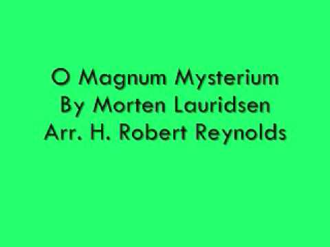 O Magnum Mysterium (For Band) By Morten Lauridsen and Arr. H. Robert Reynolds