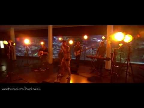 Shaka Loveless - Dengang Du Græd (Live)