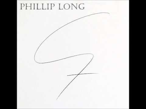 Phillip Long - Seven (full album) - 2013