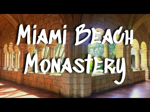 Miami Beach Monastery || 12th Century Monastery Tour, North Beach Miami from YouTube · Duration:  5 minutes 45 seconds