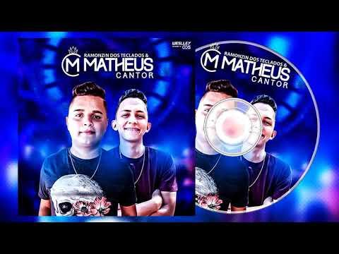 MATHEUS CANTOR E RAMONZIN DOS TECLADOS 2019 - PRA PAREDÃO