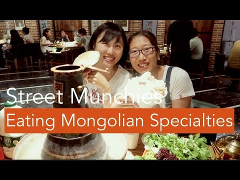 Street Munchies Series - Mongolian Specialties - Inner Mongolia (China)