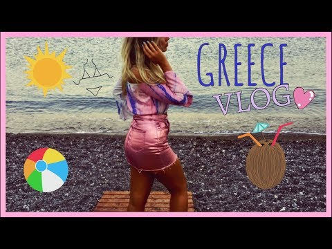 GREECE VLOG!!!!!