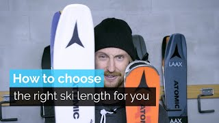 HOW TO CHOOSE TΗE RIGHT SKI LENGTH