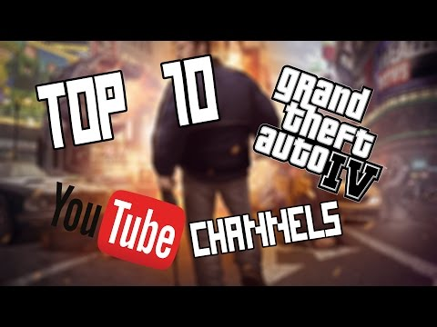 TOP 10 GTAIV YOUTUBE CHANNELS