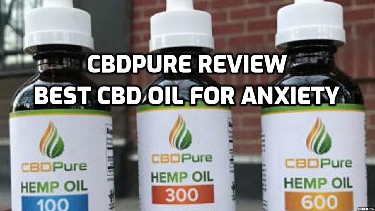 cbdpure cbd oil review - cbd tincture - cbd pure review for pain and anxiety