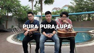 Download lagu Pura Pura Lupa - Mahen ( Willy Anggawinata Cover + Lirik )